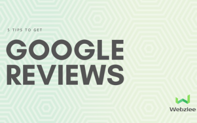 5 Tips to Get Google Reviews